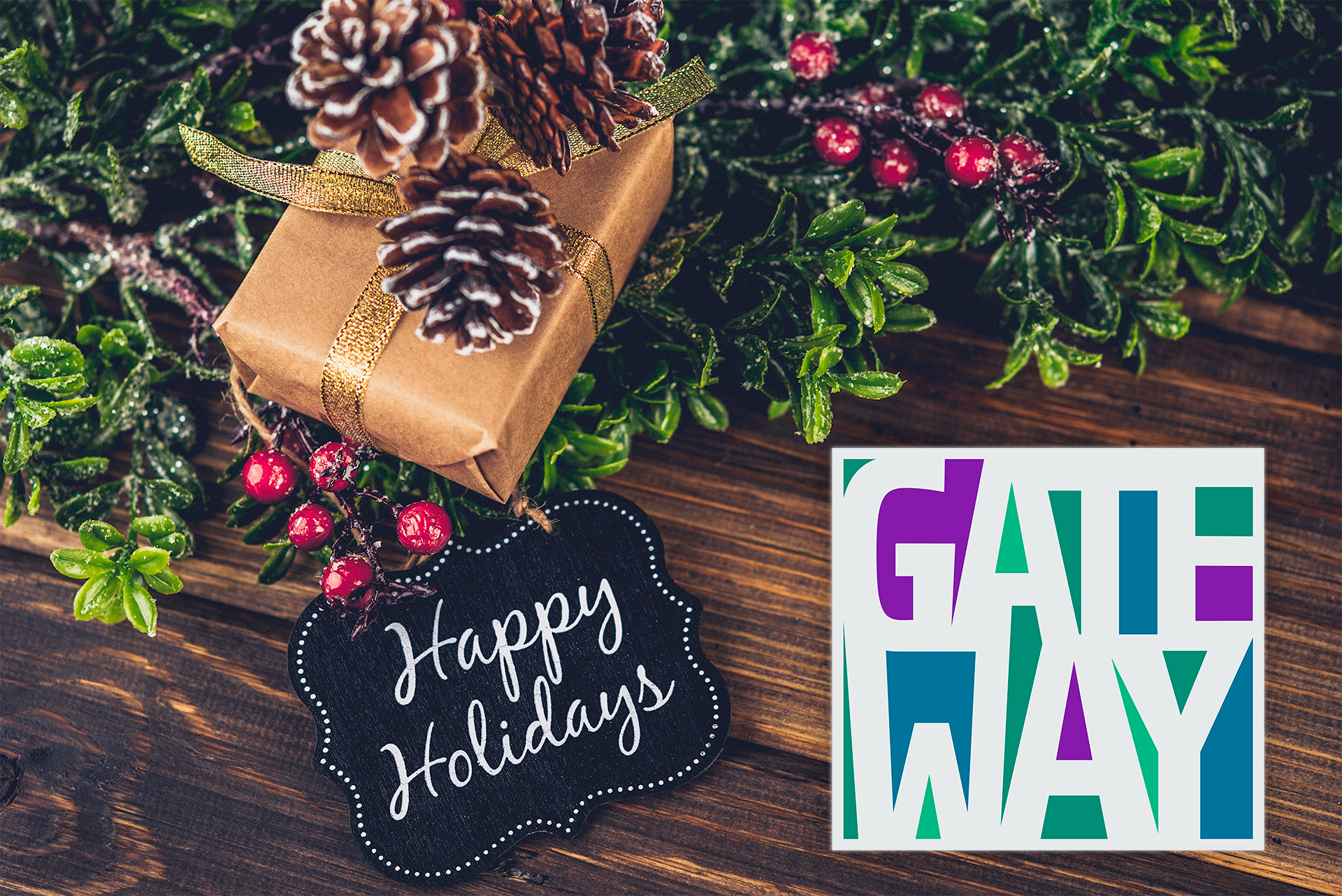 Happy Holidays from Gateway Industries